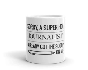 Got the Scoop - Funny Journalist's Mug - made in the USA
