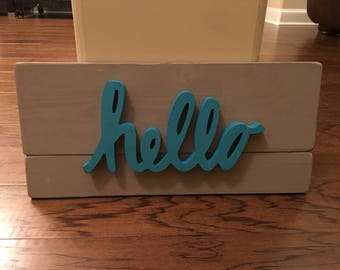Hello Wood Sign