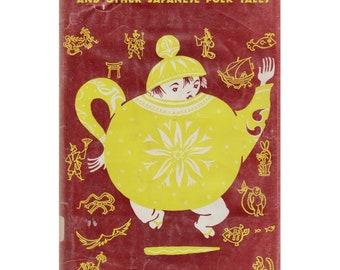 children's Japanese folktale book The Dancing Kettle by Yoshiko Uchida, folk tales from Japan, Asian fairy tales, fairytales, vintage Japan