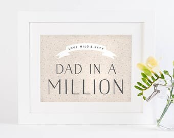 Dad In A Million Personalised Print