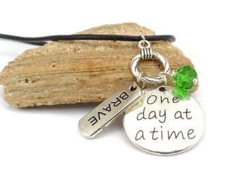 One Day at a Time Charm Necklace, Motivational Gift for Friend, Recovery Survivor Necklace