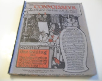 The ConnoisseurMagazine / A Magazine for Collectors - Illustrated / circa 1902.
