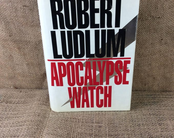 The Apocalypse Watch by Robert Ludlum 1995, fictional novel, great Ludlum reading, vintage from 1995, International thriller