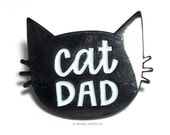 Cat Dad Enamel Pin - Fathers Day Gift - Cat Dad Gift - Gifts for him under 15 - Cat Dad Pin - PIN16b