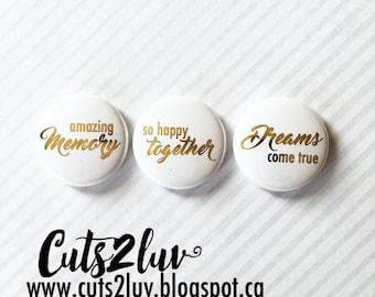 "3 buttons 1 ""Dreams come true metallic gold"