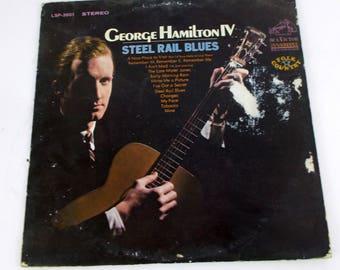 George Hamilton IV Steel Rail Blues Vinyl LP Record Album LSP 3601