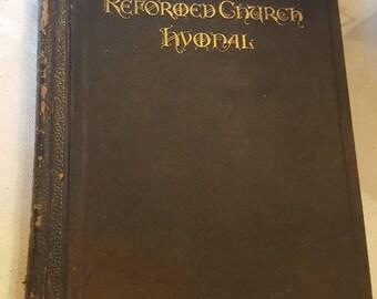The Reformed Church Hymnal, Copyright 1890 TAKE A L@@K!