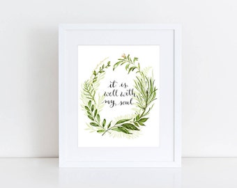 It is well with my soul - Printable Calligraphy Quote