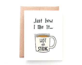 Hot and Strong