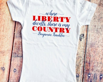 Girls' Independence Day Shirt  - Patriotic Benjamin Franklin Quote - T-Shirt for 4th of July