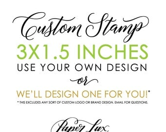 Custom Rubber Stamp - 3x1.5 inches - Logo Stamp, Wedding Stamp, Business Stamp - Handle Option