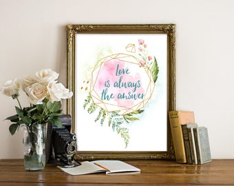 "Love Is The Answer,  Wuthering Heights Quote, Romantic Quote, Book Quote, Wall Art, Trendy Print, Typography Print, Love Quote, ""Print"""