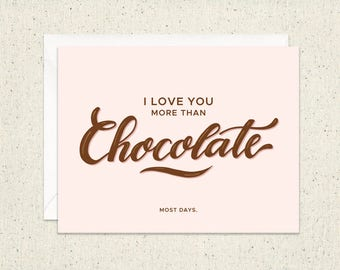 More Than Chocolate - Love - Valentines Card