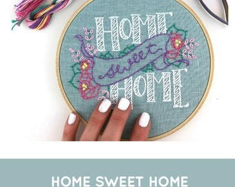 Home Sweet Home Embroidery Kit: Limited Edition!
