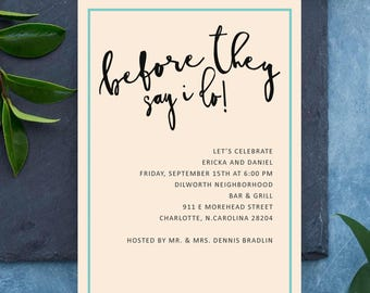Printable Rehearsal Dinner Invitation, Border Frame Invite, Before They Say I Do, Pre-Wedding Party