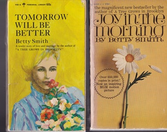 Betty Smith (A Tree Grows In Brooklyn) Book Set: Tomorrow Will Be Better + Joy In The Morning. Two 60's Paperbacks In Good Used Condition*.