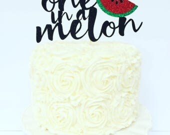 One in a Melon Cake Topper / Watermelon Birthday