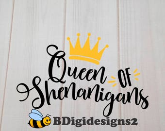 Queen of the Shenanigans Heat Press Transfer
