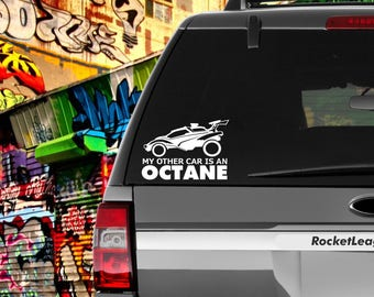 My Other Car Is An OCTANE Decal