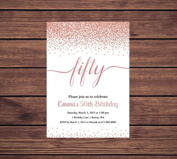 50th birthday invitation rose gold 30th 40th 50th 60th 70th il570xn filmwisefo