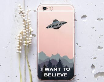 iPhone 7 Case I Want To Believe UFO Aliens iPhone 7 Plus Case iPhone X Case iPhone 6 Case iPhone 6s Plus Case for Samsung Galaxy S8 WC1146