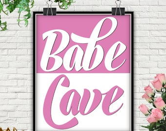 Babe Cave, PRINTABLE, Babe Cave Sign, Babe Cave Print, Babe Cave Poster, Babe Cave Wall Art, Babe, Ladies Print, Women Wall Art, Pink Print