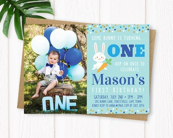 Some Bunny Is Turning One Invitation, Boy Bunny Birthday Invitation, Easter Birthday Invitation, First Birthday Invitation, ANY AGE, Digital