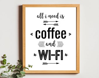 coffee print wall art funny coffee sign all i need is coffee bedroom decor printable quotes download kitchen coffee art dorm teen room decor