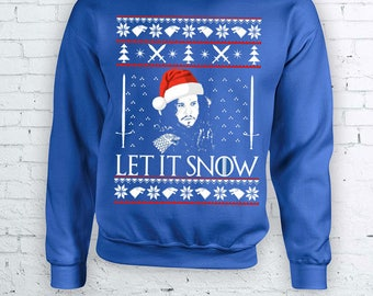 Let it Snow - Jon Snow Game of Thrones Christmas Holidays Ugly Sweater - Ugly but cute Christmas Sweather Crewneck Sweater Hoodie FEA337