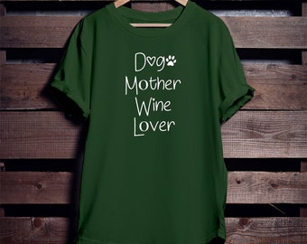 Dog Mother Wine Lover - Dog Mom AF - Dog Mom - Funny - Gift for Her - Mothers Day - Woman's - T-Shirt - Top - Tee - Best Selling Shirt