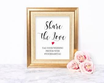Hashtag Wedding Sign, Printable Wedding Hashtag Sign, Custom Hashtag Sign, Share the Love Sign, Social Media Sign Wedding, Instagram Sign