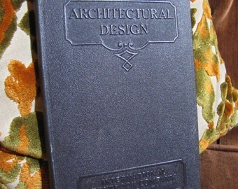 """Vintage """"Architectural Design"""" by the International Textbook Company of Scranton PA copyright 1935 & 1930 - 2 in 1 - #243B"""