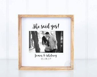 She Said Yes Frame She Said Yes Gifts Engagement Photo Newly Engaged Gift Engagement Gifts Engaged Couple Gift Just Engaged Getting Married