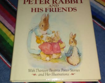 Tales of Peter Rabbit and his Friends book by Beatrix Potter 13 Stories & Illustrations Classic Tales