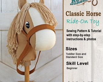 Stick Horse Sewing Pattern and Tutorial Rustic Horseshoe's Classic Collection Beginner Pattern Easy