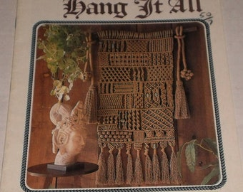 Vintage Macrame Instruction & Pattern Book 2, Juliano's Hang It All, Macramania Wall Hanging, Knock About Bags, 81 Macrame Knot Instructions