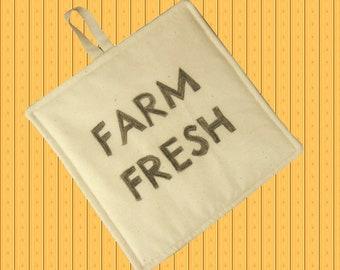 Farmhouse Pot Holder, Farm Fresh Pot Holder for your Farmhouse Kitchen