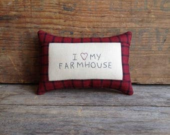 I Love My Farmhouse Pillow. Hand-written. Hand-stitched. Farmhouse Decor. Handmade Farmhouse Decor. Farmhouse Pillow. Mini Pillow.