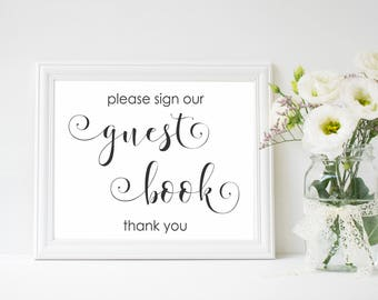 "Guest book Printable Sign, Wedding Signage, Please Sign Our Guest Book Sign, Wedding Printable Signs, Reception Sign, 5x7"" & 8x10"" Signs, C1"