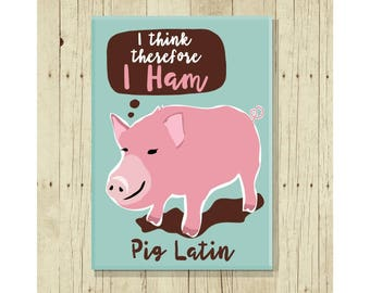 Pig Latin Magnet, Funny Magent, Refrigerator Magnet, Cute Fridge Magnet, Gift Under 10, Small Gift, Pig Art, Latin Language, Latin Student