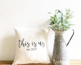 this is us pillow, farmhouse pillow cover, fixer upper decor, farmhouse style, newlywed gift, wedding gift, personalized pillow