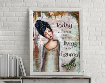 Whimsical Art - Live Your Dream - Inspirational Art - Motivational Wall Art - Mixed Media Collage Art - Women Art - Giclee Art Print - Quote