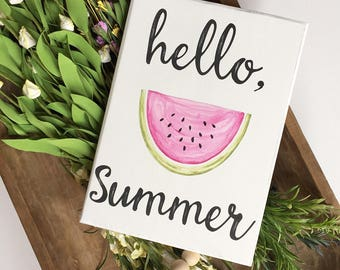 Hello Summer sign with hand painted watermelon, Summer decor, Watermelon decor