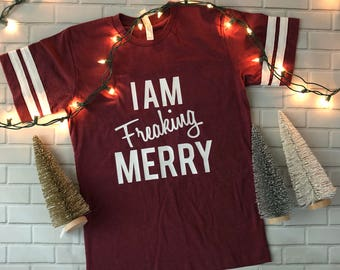 Freaking Merry - ***FREE SHIPPING***