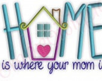 Home is where your mom is Flour Sack Towel Kitchen