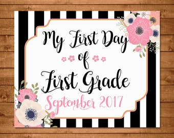 My First Day of First Grade Sign - September 2017 - First Day of School Sign - First Day of First Grade School - Photo Prop School Sign
