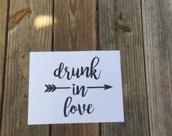 Drunk in Love Iron-On Vinyl Decal~ Glitter Iron-On Vinyl Decal~ Iron-On Vinyl Decal ~ DIY WEDDING SHIRT