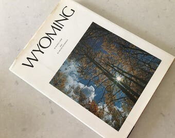 WYOMING - Russell Lamb, Archie Satterfield, Photography, Coffee Table Book, Photo Book, Reference Book, History, American West, Hardcover