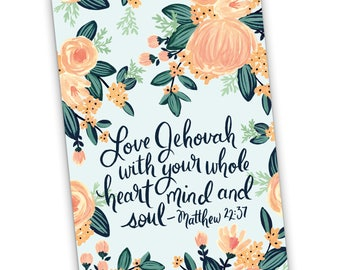 A5 Notebook Love Jehovah With Your Whole Heart, Mind and Soul 22:37, Jehovah's Witnesses, JW Gift, JW Notebook, Pioneer Gift