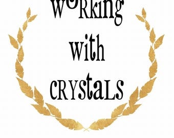 Working With Crystals - Downloadable PDF Ebook